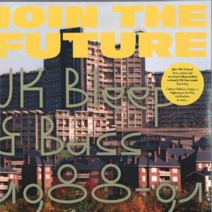 Various - Join The Future - Uk Bleep & Bass 1988-91 - C&D001 - CEASE AND DESIST