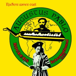 Augustus Pablo - Rockers Come East - GREL106 - GREENSLEEVES