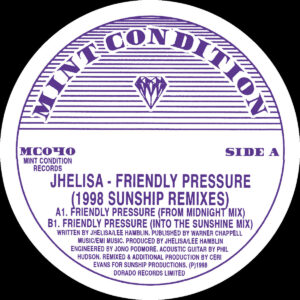 Jhelisa - Friendly Pressure (1998 Sunship Remixes) - MC040 - MINT CONDITION