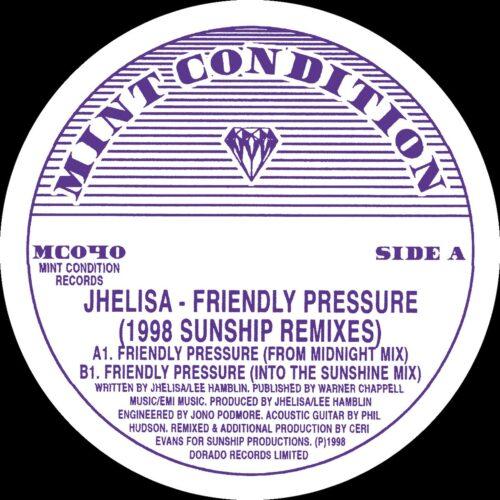 Jhelisa - Friendly Pressure (1998 Sunship Remixes) - MC040 - MINT CONDITION