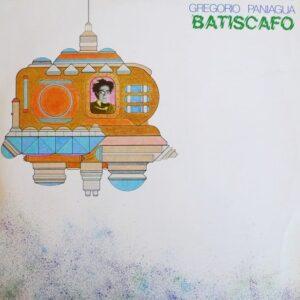 Gregorio Paniagua - Batiscafo - MR405 - MUNSTER RECORDS