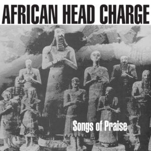 African Head Charge - Songs Of Praise - ONULP50 - ON-U SOUND