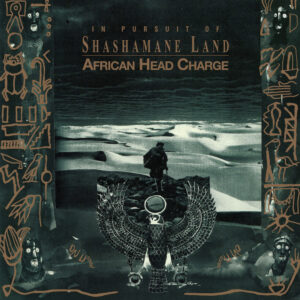 African Head Charge - In Pursuit of Shashamane Land - ONULP65 - ON-U SOUND