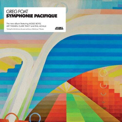 Greg Foat - Symphonie Pacifique - STRUT212LP - STRUT