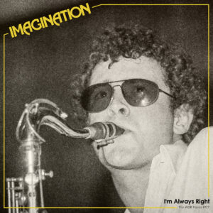 Imagination - I'm Always Right – WRD Tapes 1977 - TAC008 - THE ARTLESS CUCKOO