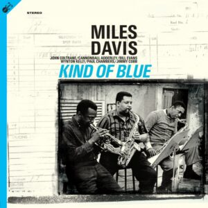 Miles Davis - Kind Of Blue - 8436569194720 - GROOVE REPLICA