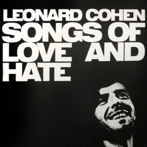 Leonard Cohen - Songs Of Love And Hate - 88875195511 - COLUMBIA