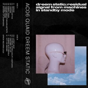 Quaid - Dream Static - AC06 - APRON RECORDS
