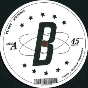 Velour - Speedway - BW004 - BROADWALK RECORDS