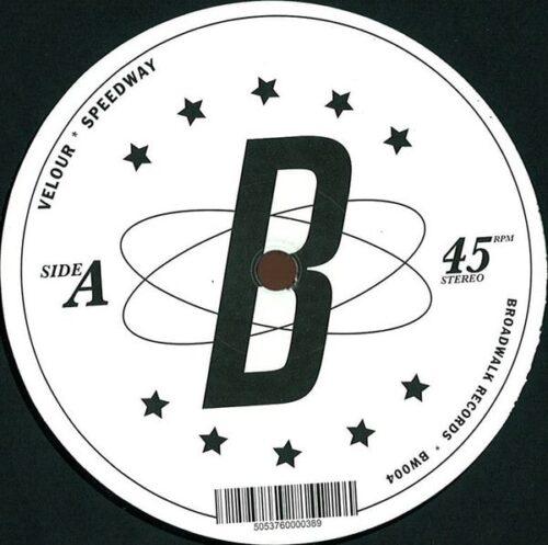 Velour - Speedway - BW004 - BROADWALK RECORDS