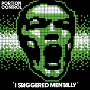 Portion Control - I Staggered Mentally - DE-085 - DARK ENTRIES