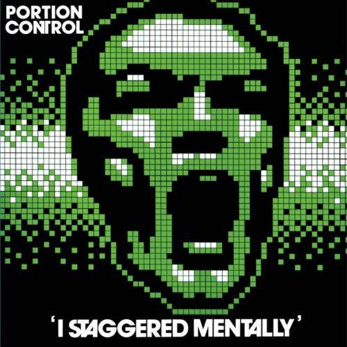 Portion Control - I Staggered Mentally - DE-085 - DARK ENTRIES