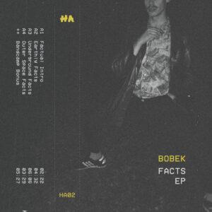 Bobek - Facts EP - HA002 - HIDDEN ASSENTS