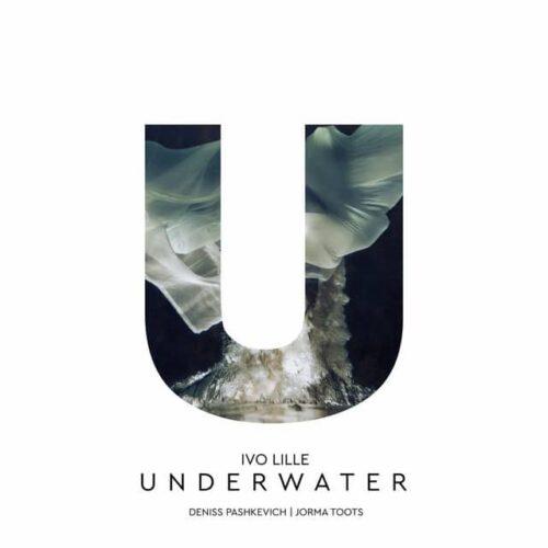 Ivo Lille - Underwater - ILCD003 - IVO LILLE