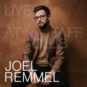 Joel Remmel - Live at Taff Club - JRM01LP - JOEL REMMEL MUSIC