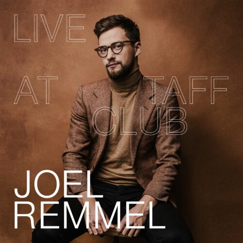 Joel Remmel - Live at Taff Club - JRM01LP - JOEL REMMEL MUSIC