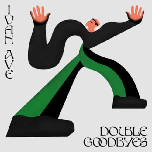 Ivan Ave - Double Goodbyes - MI-019 - MUTUAL INTENTIONS