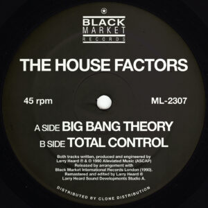 The Housefactors/Larry Heard - Big Bang Theory - ML2307 - Alleviated Records