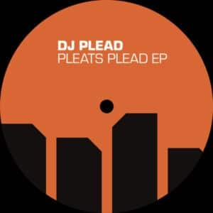 DJ Plead - Pleats Plead EP - NH008 - NEW HORIZON