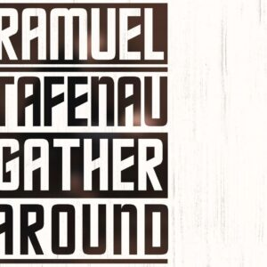 Ramuel Tafenau - Gather Around - RT1901CD - RAMUEL TAFENAU