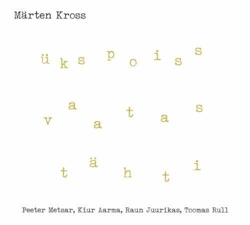 Märten Kross - Üks poiss vaatas tähti - SMT001CD - SOUL MANAGEMENT
