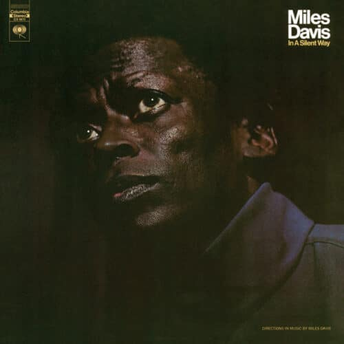 Miles Davis - In A Silent Way - 0190759506516 - COLUMBIA