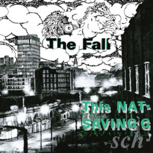 The Fall - This Nation's Saving Grace - BBQLP2134 - THE ARKIVE