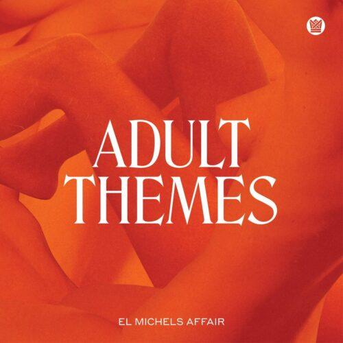 El Michels Affair - Adult Themes - BCR090LP - Big Crown