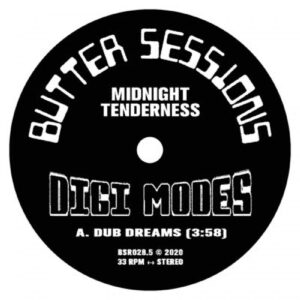 Midnight Tenderness - Digi Modes - BSR0285 - BUTTER SESSIONS