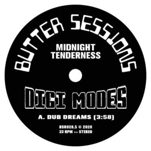 Midnight Tenderness - Digi Modes - BSR0285 - BUTTER SESSIONS