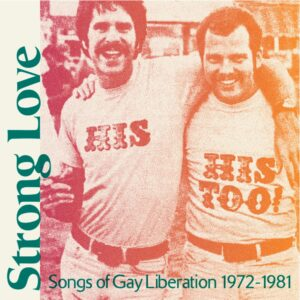 Various Artists - Strong Love – Songs Of Gay Liberatio - CH070LP-C1 - CHAPTER MUSIC