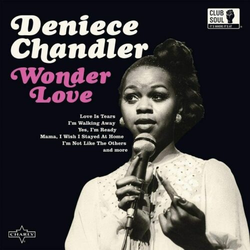 Deniece Chandler - Wonder Love - CHARLY338 - CHARLY