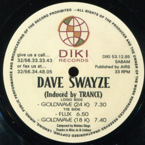 Dave Swayze - Induced by TRANCE - DIKI531285 - DIKI RECORDS