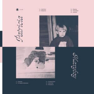 Patricia - Maxyboy - GI358LP - GHOSTLY INTERNATIONAL
