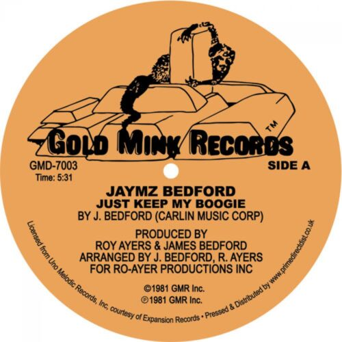 Jaymz Bedford - Just Keep My Boogie - GMD7003 - GOLD MINK