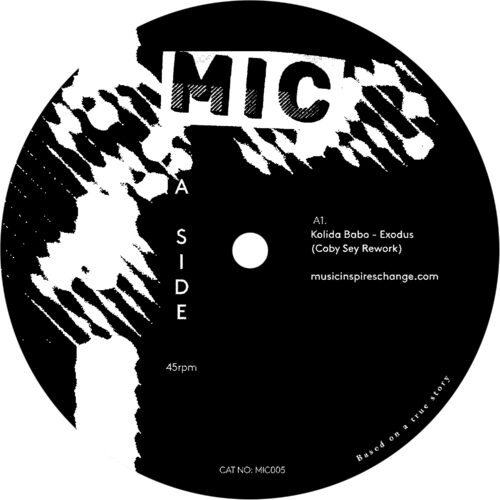 Kolida Babo - Exodus Remixes - Coby Sey & Who's The Technician? - MIC005 - MIC