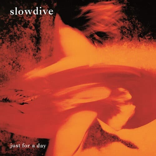 Slowdive - Just For A Day - MOVLPC354 - MUSIC ON VINYL