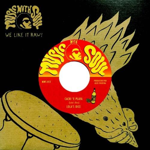 Lola's Dice - Cacri'e Playa / Señor Cartujo - MWS012 - MUSIC WITH SOUL