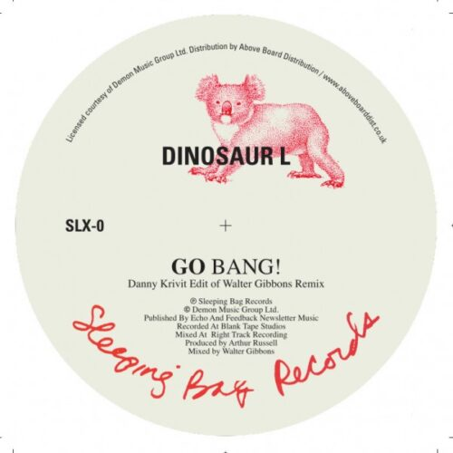 Dinosaur L/Hanson/Davis - Go Bang! (Danny Krivit Edit of Walter Gibbons Remix) - SLX-0 - SLEEPING BAG