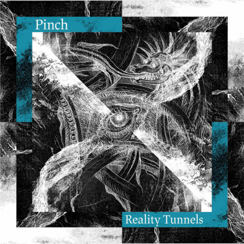 Pinch - Reality Tunnels - TECLP025 - TECTONIC RECORDINGS