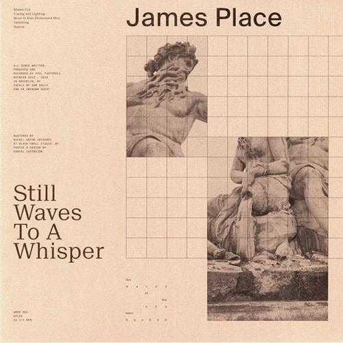 James Place - Still Waves To A Whisper - UR112 - UMOR REX