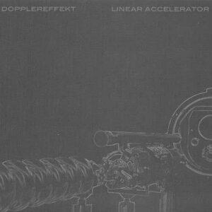 Dopplereffekt - Linear Accelerator - WeMe313-27 - WEME RECORDS