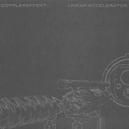 Dopplereffekt - Linear Accelerator - WeMe313-27 - WEME RECORDS