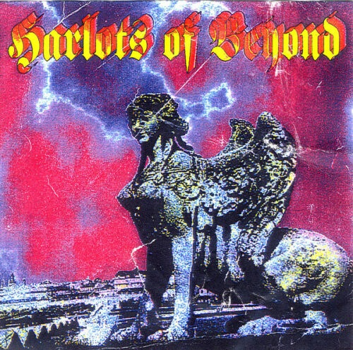 Harlots Of Beyond - The Sphinx - ZOMBIE-006 - ZOMBIE POWER RECORDS LIMITED