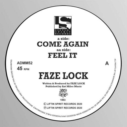 Faze Lock - Come Again/Feel It - ADMM52 - LIFTIN SPIRIT