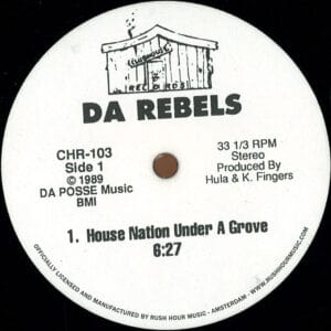Da Rebels - House Nation Under a Groove / It's Time to Jack - CHR-103 - CLUB HOUSE RECORDS
