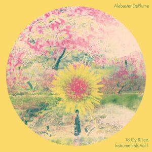 Alabaster DePlume - To Cy & Lee: Instrumentals Vol.1 - IARC0030LP - INTERNATIONAL ANTHEM