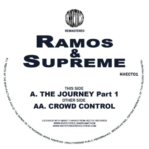 Ramos/Supreme - The Journey / Crowd Control Remastered EP - KHECT01 - KNITEFORCE