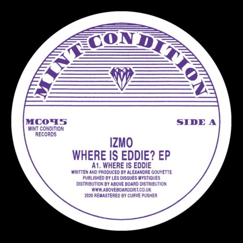 Izmo - Where Is Eddie? EP - MC045 - MINT CONDITION