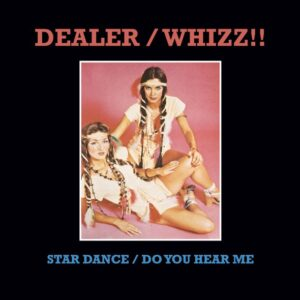 Dealer/Whizz!! - Star Dance / Do You Hear Me - MISSYOU001 - MISS YOU